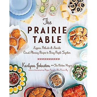 The Prairie Table - Suppers - Potlucks & Socials - Crowd-Pleasing R