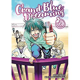Grand Blue Dreaming 6 by Kimitake Yoshioka - 9781632367259 Book