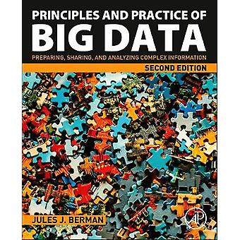 Principles and Practice of Big Data - Preparing - Sharing - and Analyz