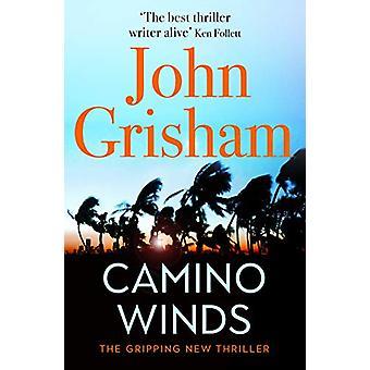 Camino Winds by John Grisham - 9781529310184 Book