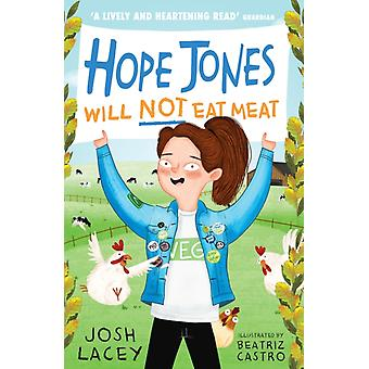 Hope Jones Will Not Eat Meat by Lacey & Josh