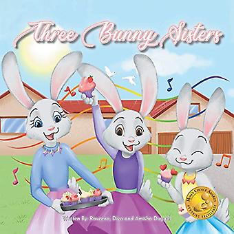 Three Bunny Sisters by Raveena Duggal - 9780228818526 Book