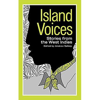 Island Voices - Stories from the West Indies by Andrew Salkey - 978087