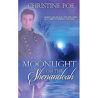 Moonlight on the Shenandoah by Cali Caliente - 9781509211555 Book