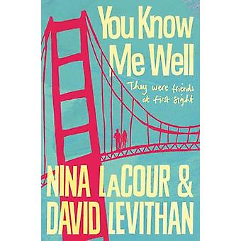 You Know Me Well (Main Market Ed.) av David Levithan - Nina Lacour -