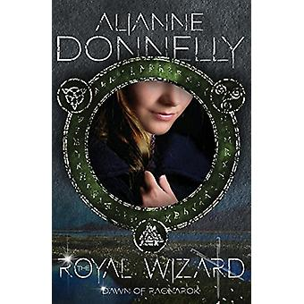 The Royal Wizard by Alianne Donnelly - 9781948325141 Book