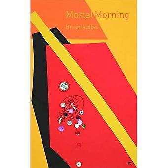 Mortal Morning
