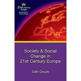 Society and Social Change in 21st Century Europe