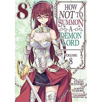 How NOT to Summon a Demon Lord Manga Vol 8