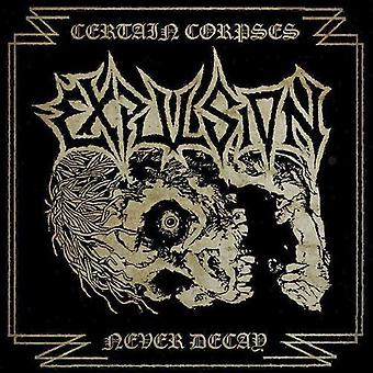 Expulsion - Certain Corpses [CD] USA import