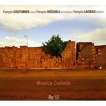 Couturier/Mechali/Laizeau - Musica Callada [CD] USA import