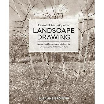 Essential Techniques Of Landscape Drawing by Essential Techniques Of