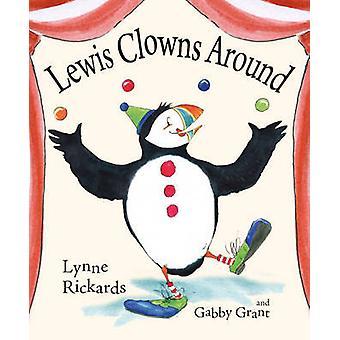 Lewis clowner runt av Lynne Rickards - Gabby Grant - 9780863158438 B