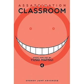 Mordet klasseværelset - Vol. 4 af Yusei Matsui - 9781421576107 bog