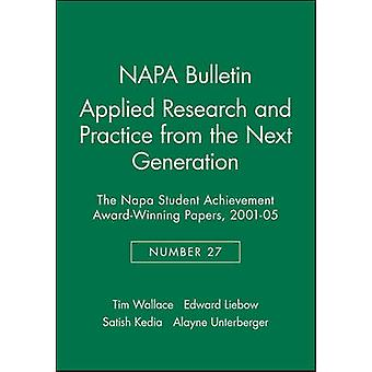 Applied Research and Practice from the Next Generation - The NAPA Stud