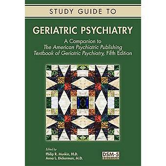 دليل الدراسة للطب النفسي للمسنين-مصاحب ل Psyc الأمريكية