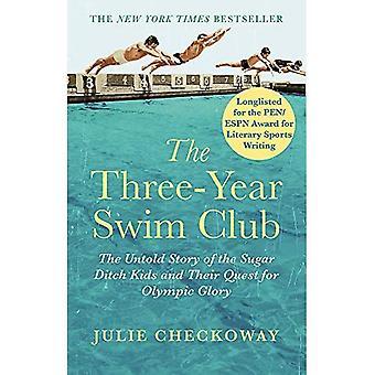 Trzech lat Swim Club: The Untold Story of cukru rowu dzieci i ich poszukiwanie chwały olimpijski