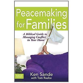Fredsskapande för familjer (fokus på familjen)
