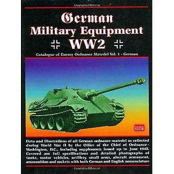 Duitse militaire apparatuur WO2: Duitse v.1: catalogus van vijand Ordnance materiaal: Duits Vol 1: catalogus van de vijand...