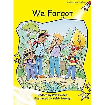 Vi glömde: Nivå 2: tidigt (röd raket läsare: Fiction uppsättning A)