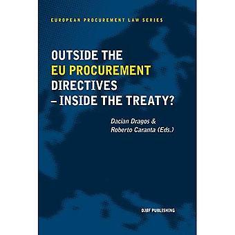 Outside the EU Procurement Directives - Inside the Treaty?: The European Procurement Law Series Vol. 4