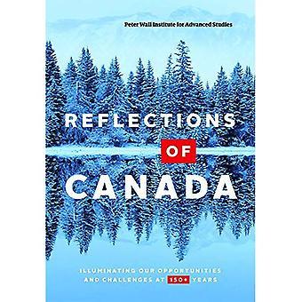 Reflets du Canada: illuminant nos opportunités et défis à 150 ans