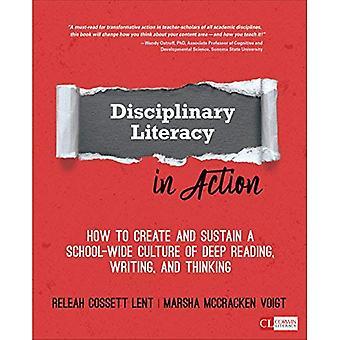 Disziplinäre Kompetenz in Aktion: wie zu schaffen und aufrechtzuerhalten eine schulweite Kultur der tiefen lesen, schreiben und denken (Corwin Literacy)