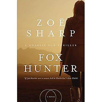 Fox Hunter - A Charlie Fox Thriller