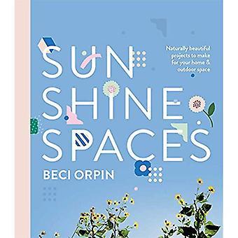 Sunshine Spaces: Natuurlijk mooie projecten bij het maken van uw huis en buitenruimte