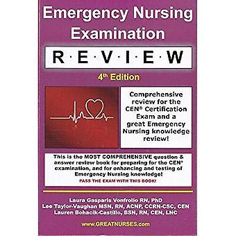 Notfall Pflege Prüfung Review: Umfassende Überprüfung für die Cen-Zertifizierungsprüfung und ein großer Notfall Pflege wissen Review!