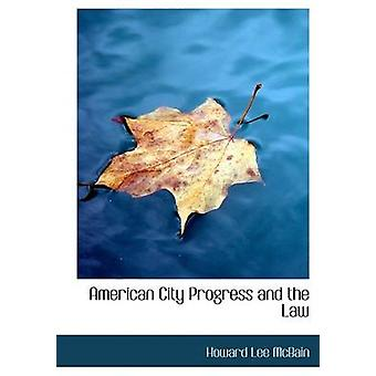 Amerikanske byen fremgang og loven Large Print Edition av McBain & Howard Lee