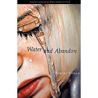 Vand og opgive af Vivian & Robert
