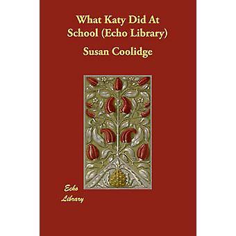 Hvad Katy gjorde på skolebiblioteket ekko af Coolidge & Susan