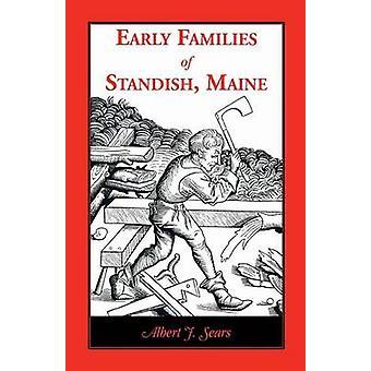 Tidlig familier af Standish Maine af Sears & Albert J.