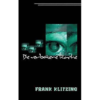Die verbotene Rache by Klitzing & Frank