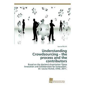 Förstå Crowdsourcing processen och bidragsgivarna av Muhdi & Louise