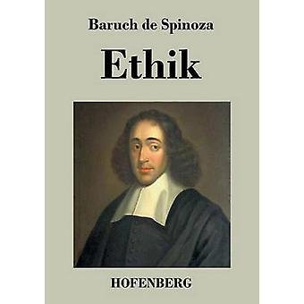 Ethik von Baruch de Spinoza