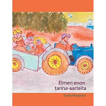 Elmeri enon tarinaaarteita by Marjanen & Tuulia