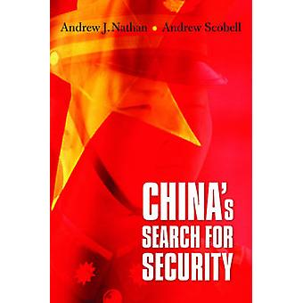 China's Search for Security by Andrew J. Choffnes - Andrew J. Nathan