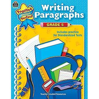 Writing Paragraphs Grade 5 by Wanda Kelly - 9780743933483 Book