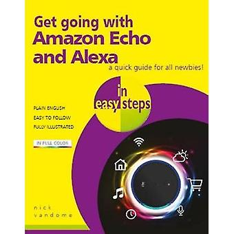 Get going with Amazon Echo and Alexa in easy steps by Nick Vandome -