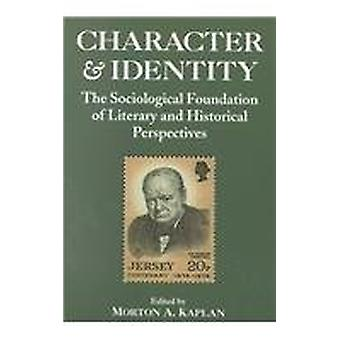 Character and Identity - v. 2 - Sociological Foundation of Literary and
