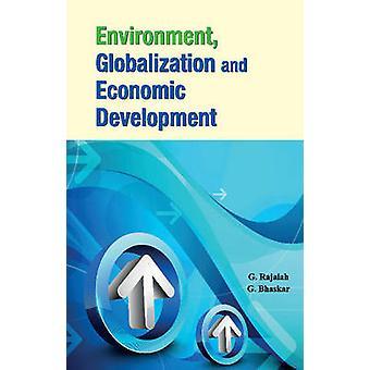 Environment - Globalization & Economic Development by G. Rajaiah - G.