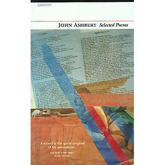 Valikoima runoja (New edition) John Lawrence Ashbery - 9781857544121 kirja