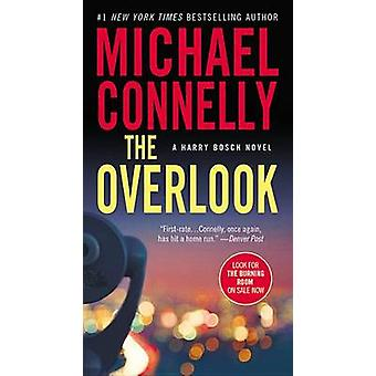 The Overlook by Michael Connelly - 9781455550739 Book