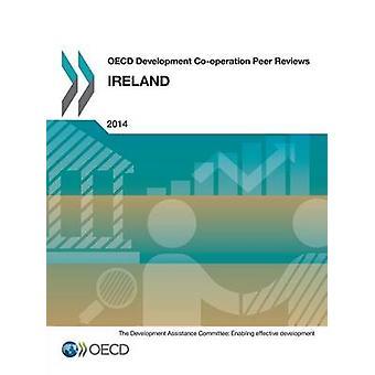 OECD Development Cooperation Peer Reviews OECD Development Cooperation Peer Reviews Ireland 2014 by OECD