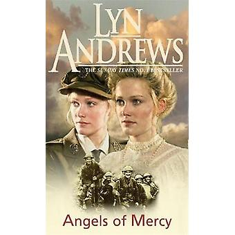 Angels of Mercy  A gripping saga of sisters love and war by Lyn Andrews