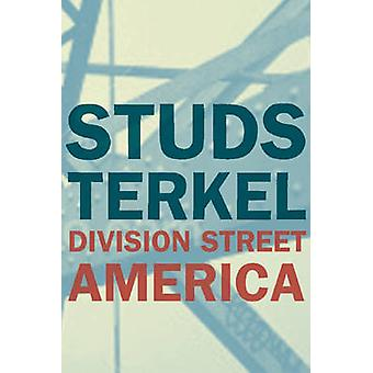 Division Street - America (Revised edition) by Studs Terkel - 97815955