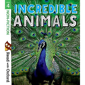 Read with Oxford Stage 4 Nonfiction Incredible Animals