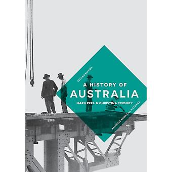 A History of Australia by Peel & Mark